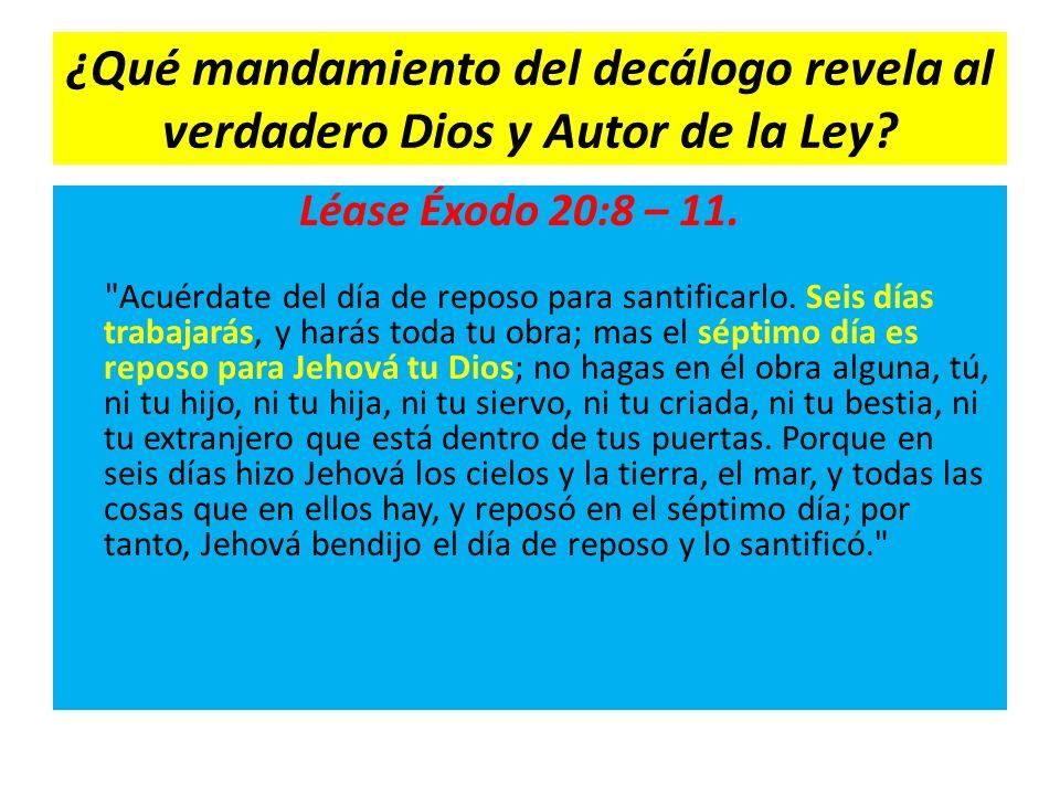 ¿Qué mandamiento del decálogo revela al verdadero Dios y Autor de la Ley