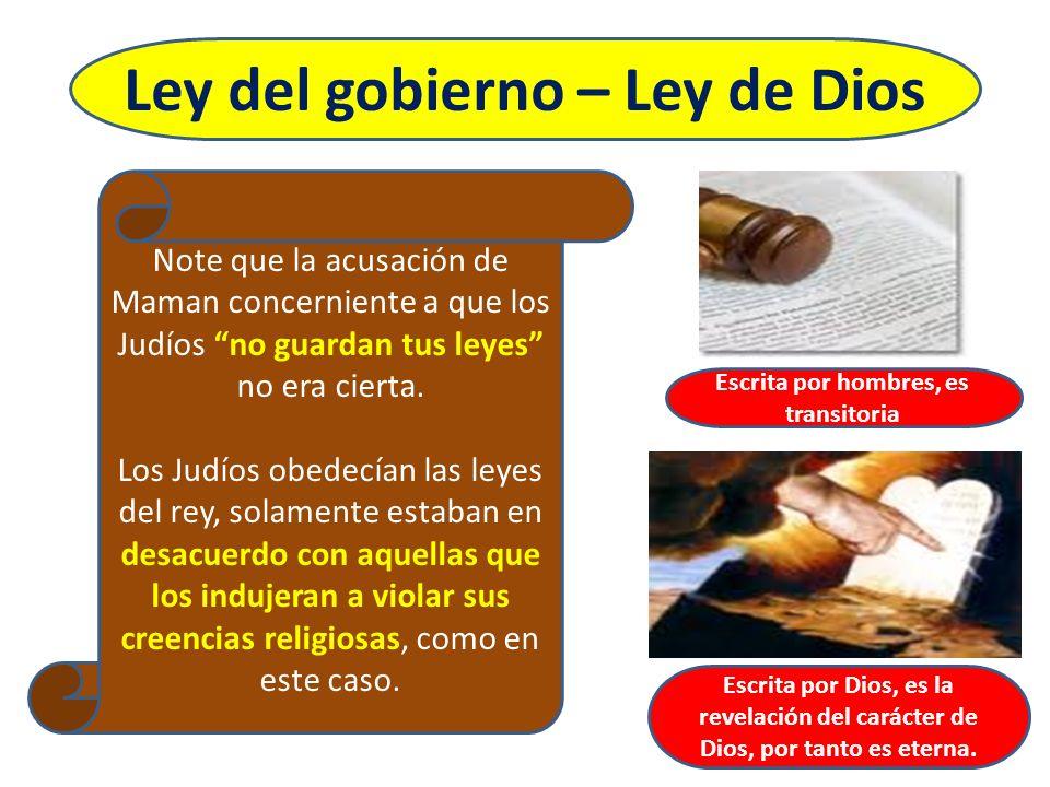 Ley del gobierno – Ley de Dios Escrita por hombres, es transitoria