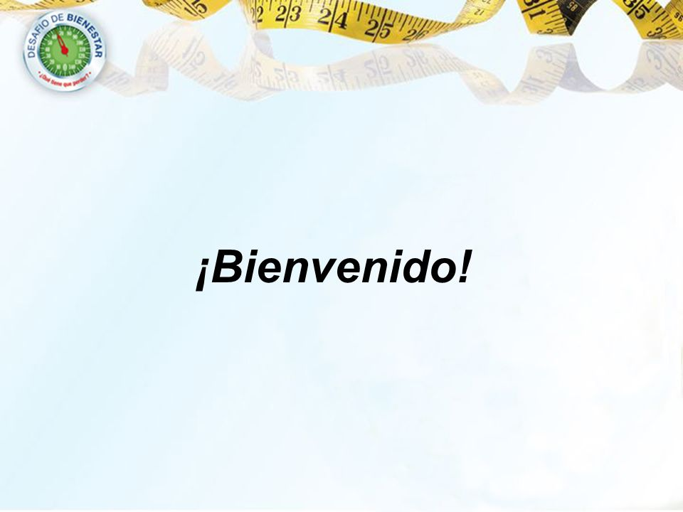 ¡Bienvenido!
