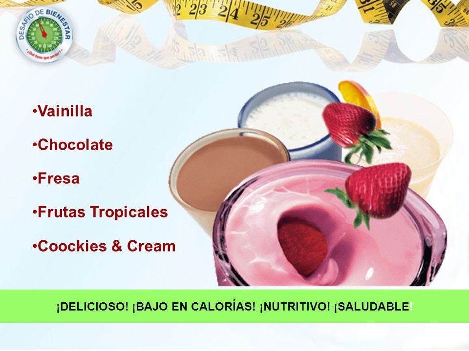 ¡DELICIOSO! ¡BAJO EN CALORÍAS! ¡NUTRITIVO! ¡SALUDABLE!