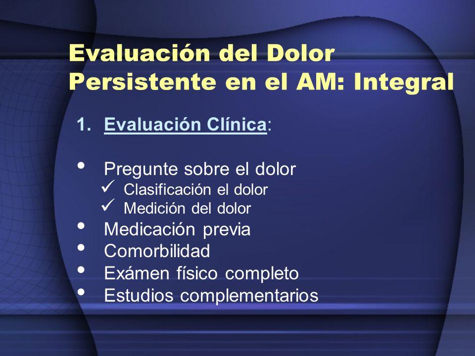 Evaluación del Dolor Persistente en el AM: Integral