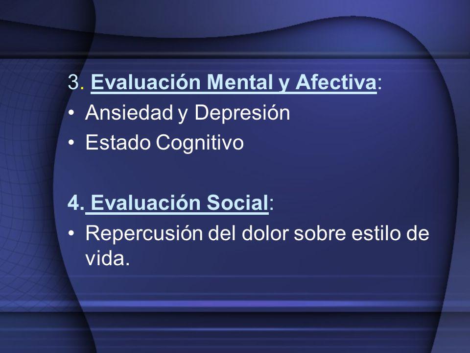 3. Evaluación Mental y Afectiva: