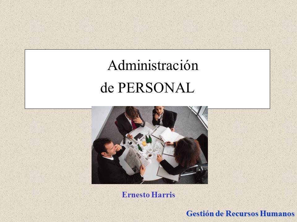 Administración de PERSONAL Ernesto Harris