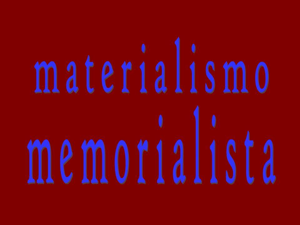materialismo memorialista