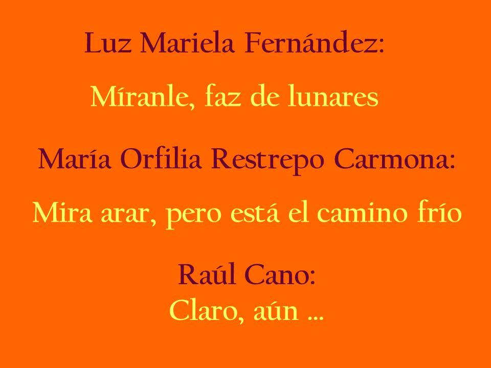 Luz Mariela Fernández: Míranle, faz de lunares