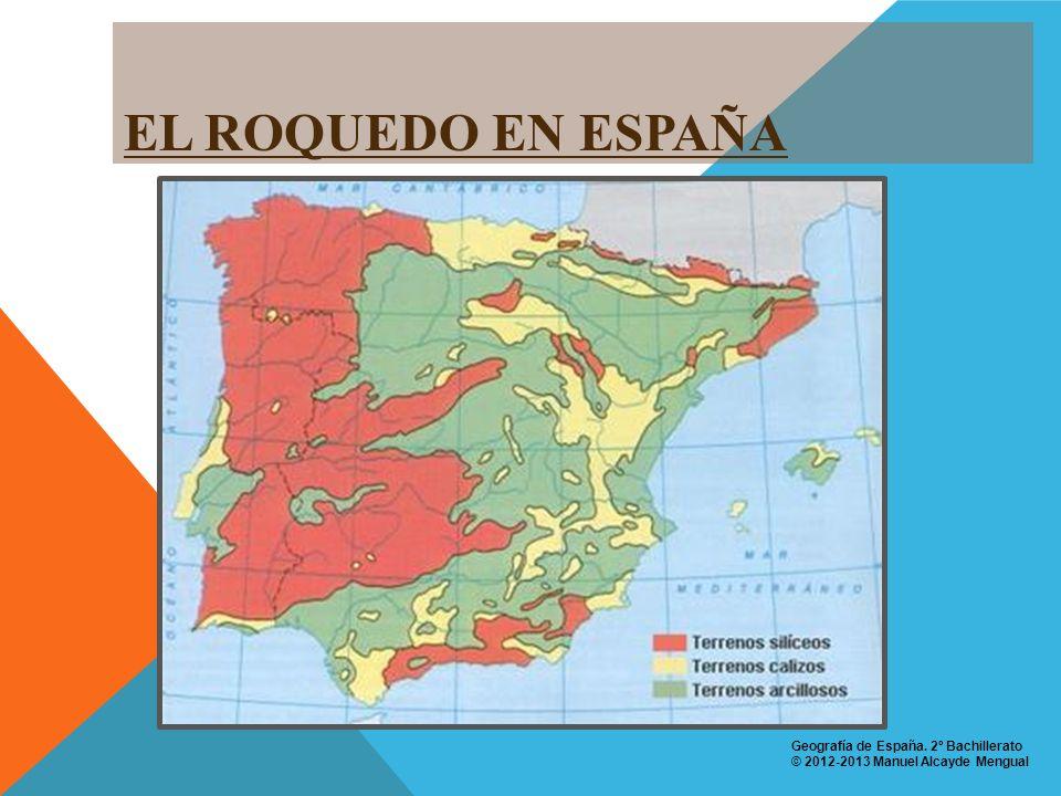 EL ROQUEDO EN ESPAÑA Geografía de España. 2º Bachillerato
