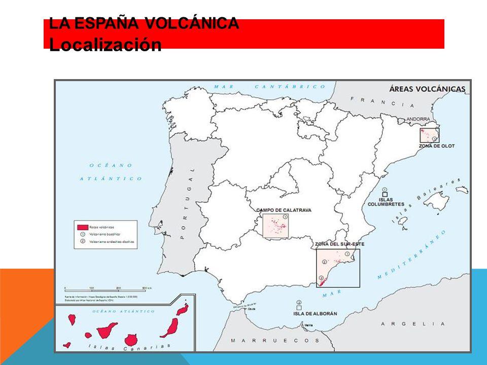LA ESPAÑA VOLCÁNICA Localización