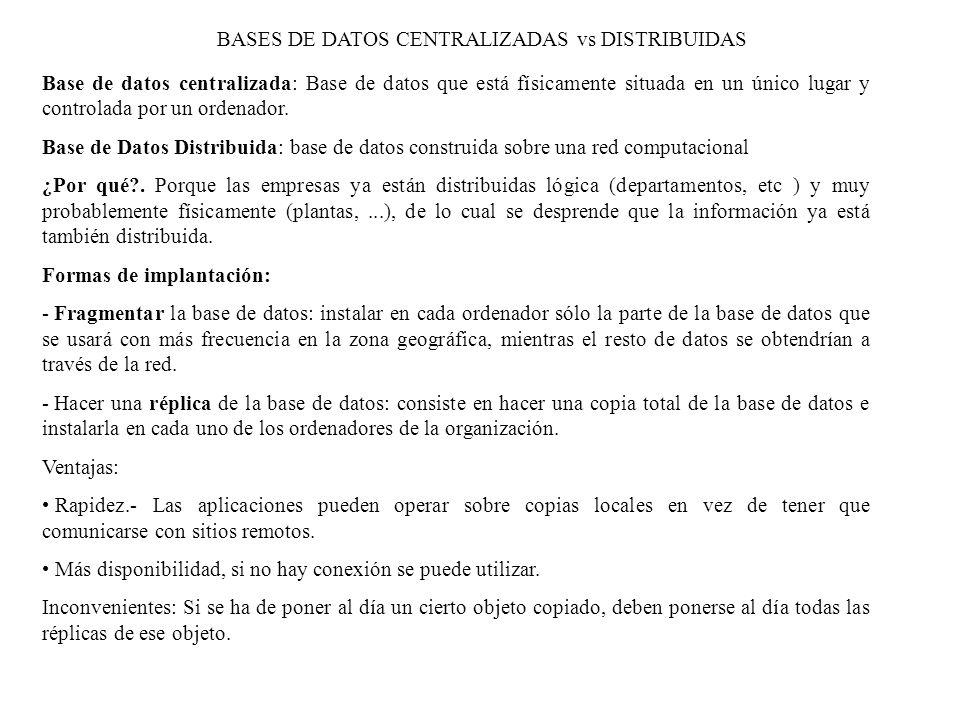 BASES DE DATOS CENTRALIZADAS vs DISTRIBUIDAS