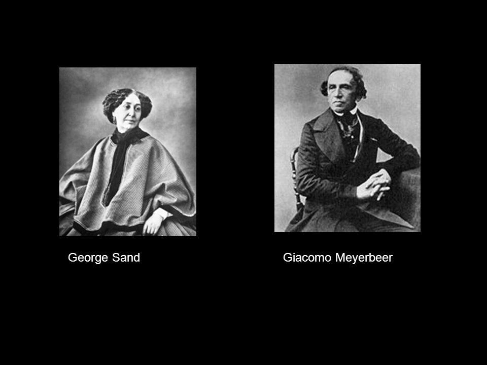 George Sand Giacomo Meyerbeer
