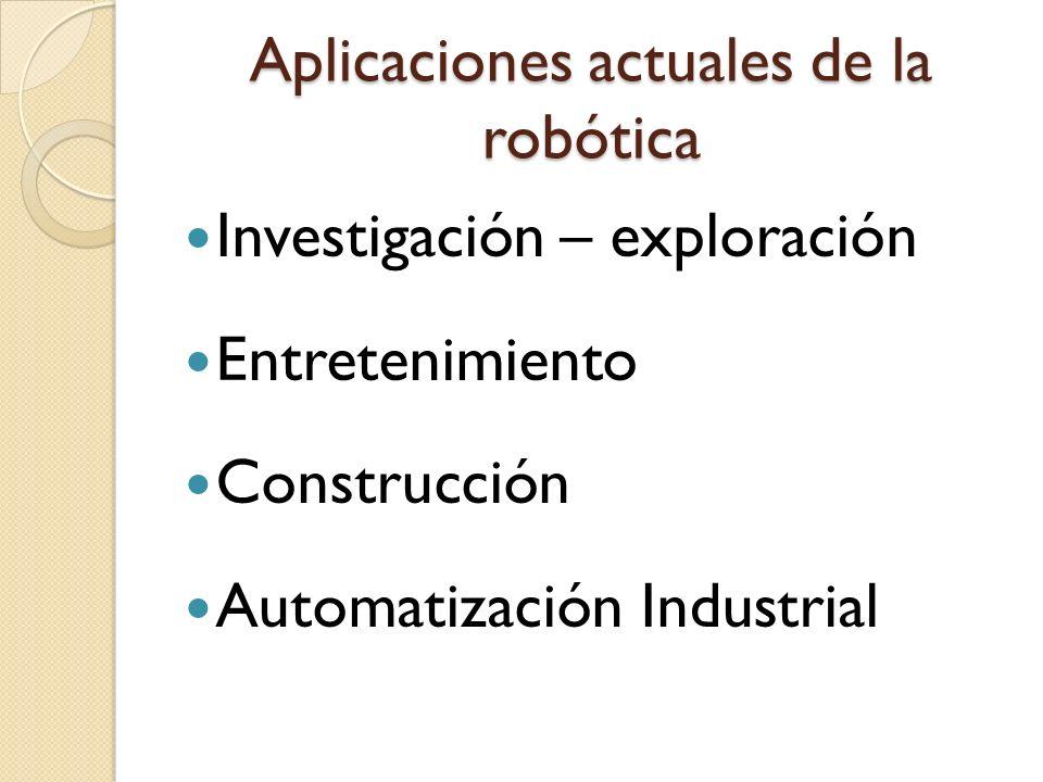 Aplicaciones actuales de la robótica