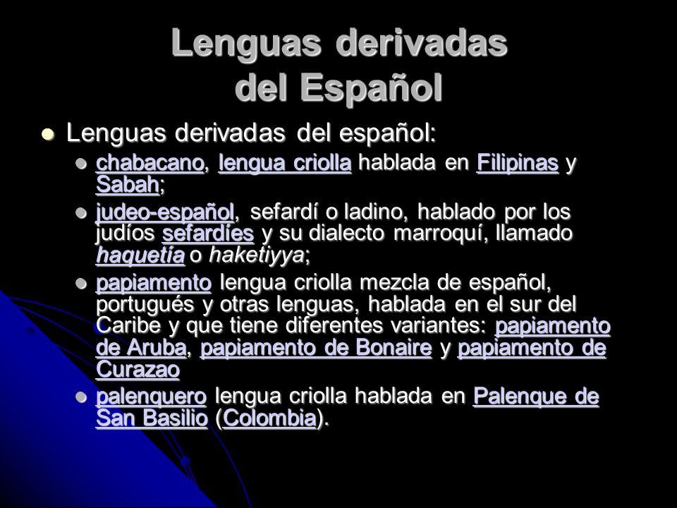 Lenguas derivadas del Español