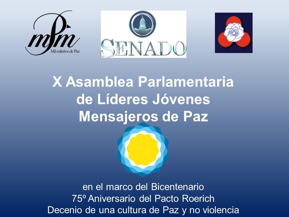 X Asamblea Parlamentaria de Líderes Jóvenes Mensajeros de Paz