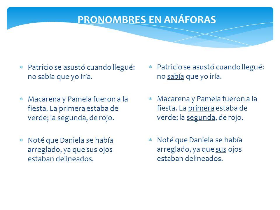 PRONOMBRES EN ANÁFORAS