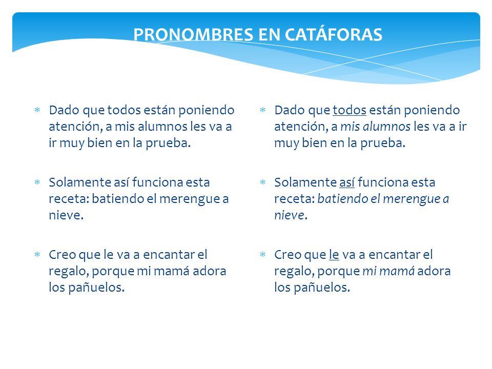 PRONOMBRES EN CATÁFORAS