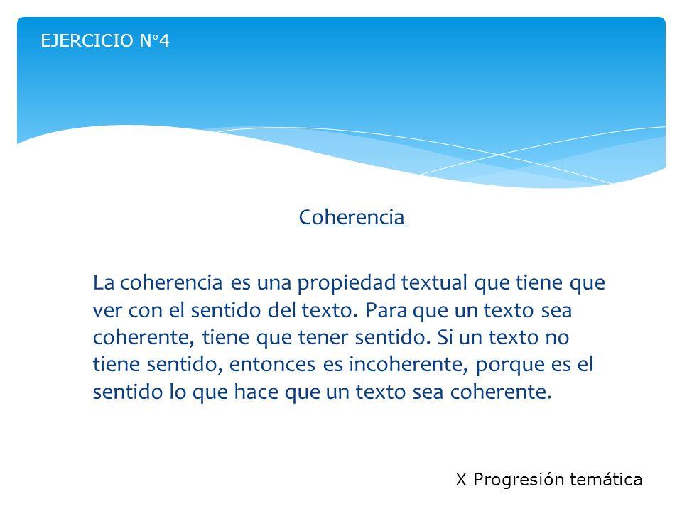 EJERCICIO N°4 Coherencia.