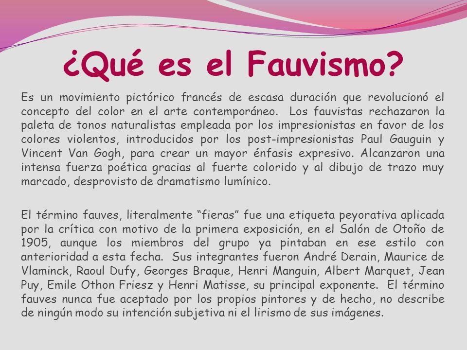 ¿Qué es el Fauvismo