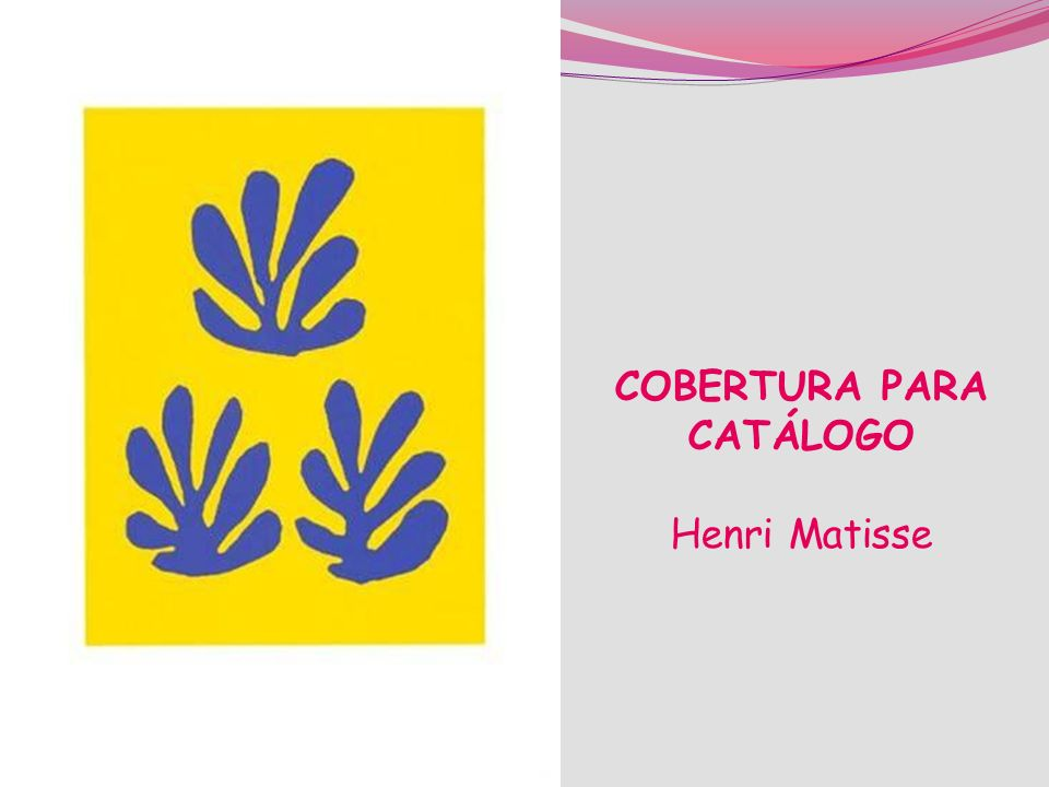 COBERTURA PARA CATÁLOGO Henri Matisse