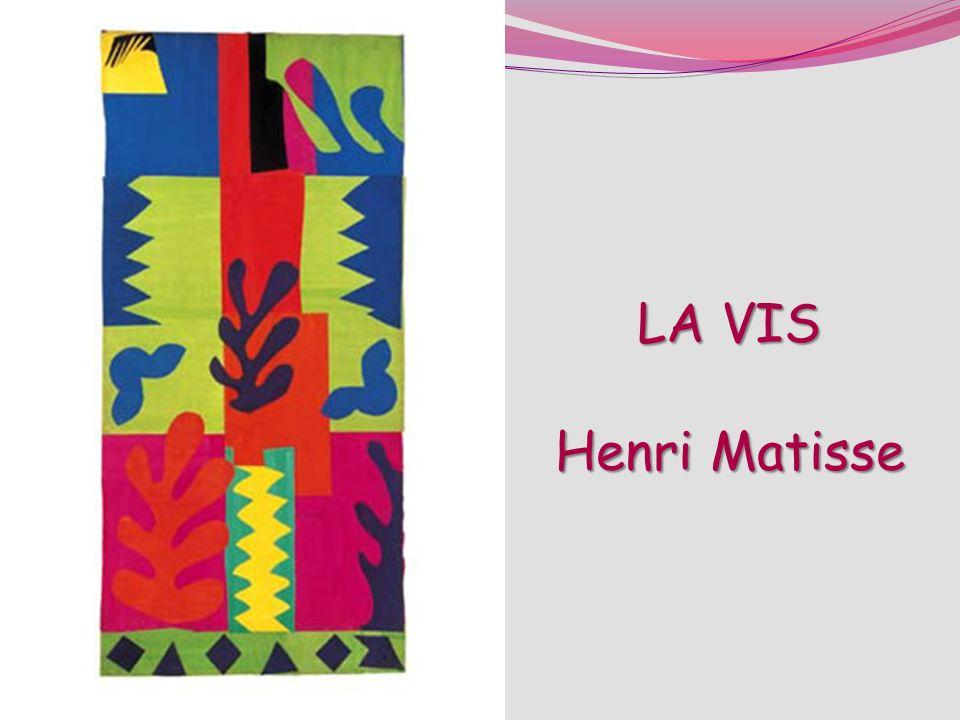 LA VIS Henri Matisse