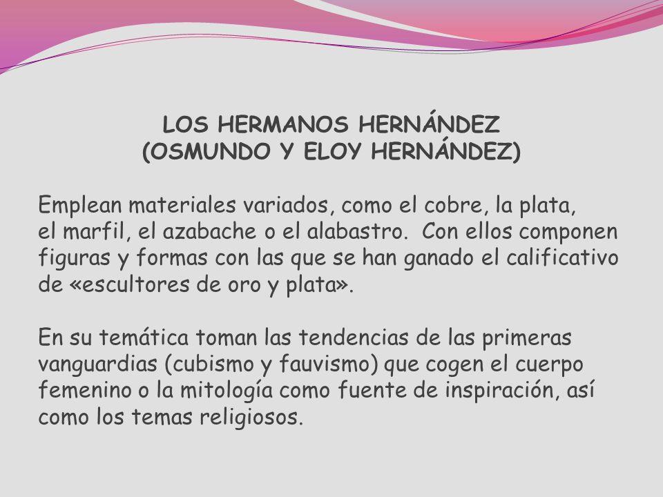 LOS HERMANOS HERNÁNDEZ (OSMUNDO Y ELOY HERNÁNDEZ)