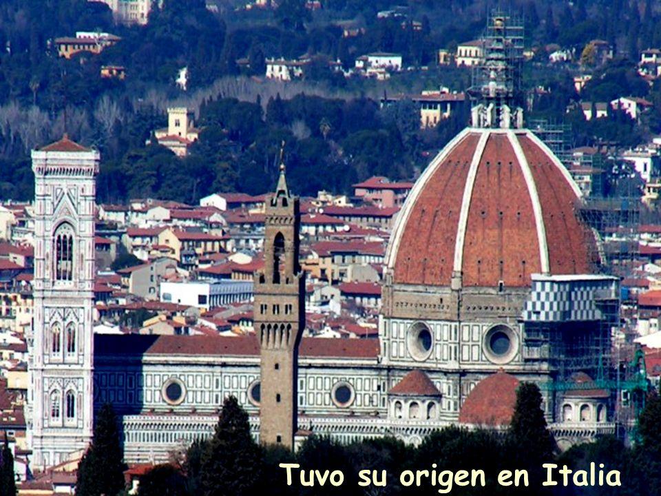 Tuvo su origen en Italia