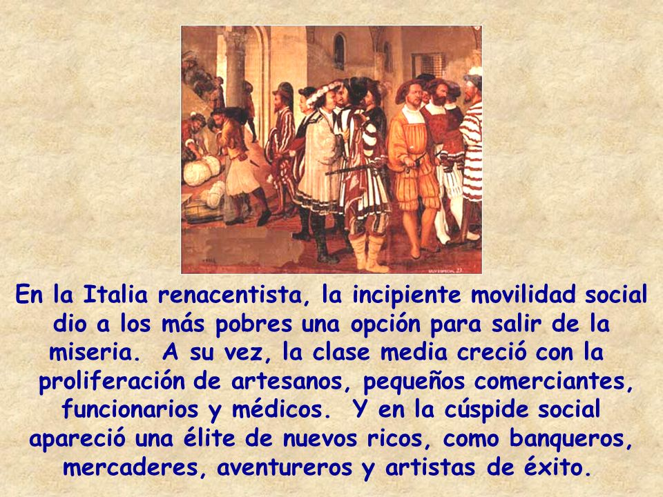 En la Italia renacentista, la incipiente movilidad social