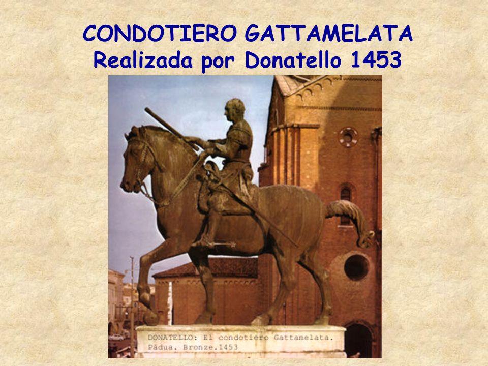 CONDOTIERO GATTAMELATA Realizada por Donatello 1453