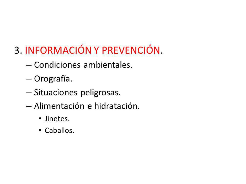 3. INFORMACIÓN Y PREVENCIÓN.