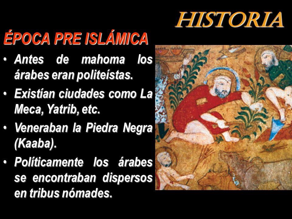 HISTORIA ÉPOCA PRE ISLÁMICA