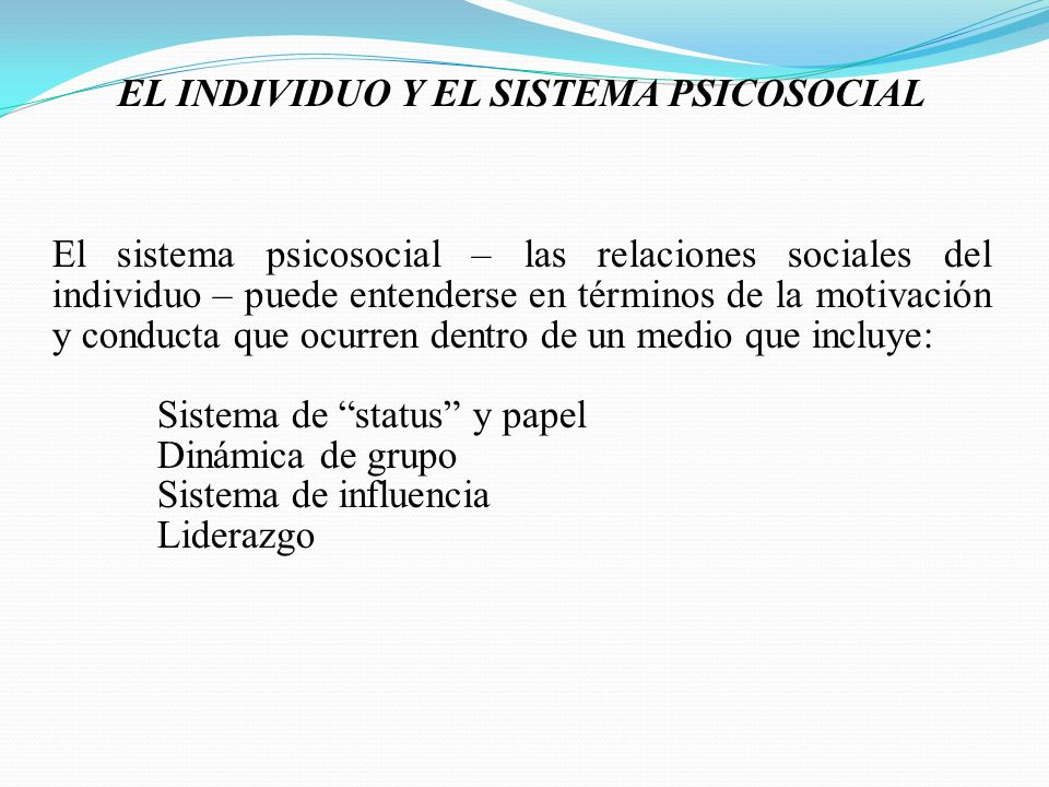 EL INDIVIDUO Y EL SISTEMA PSICOSOCIAL