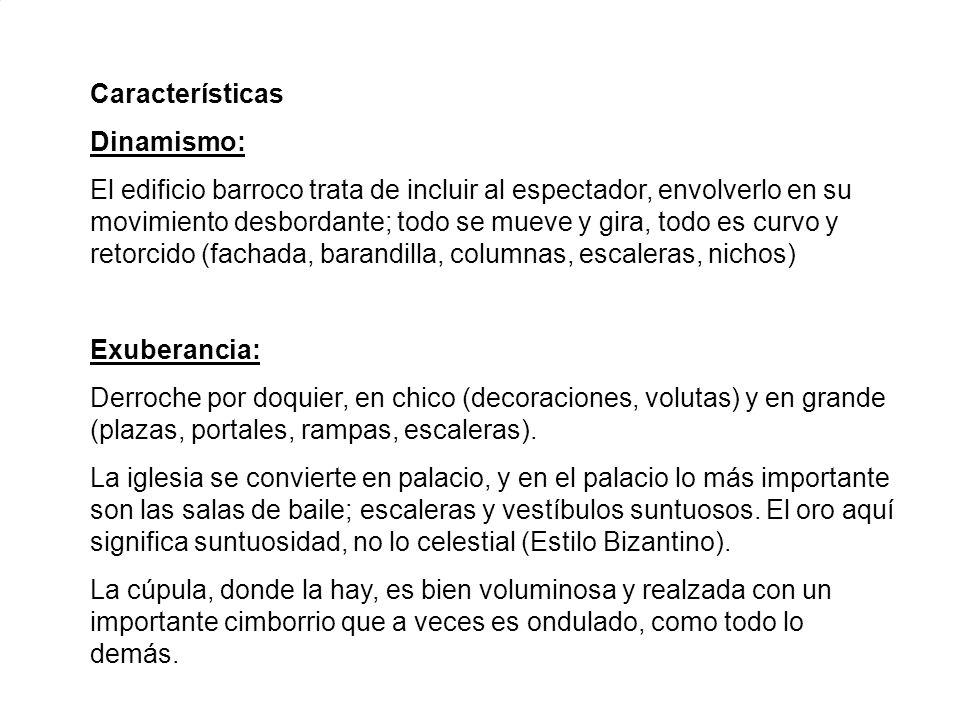 Características Dinamismo: