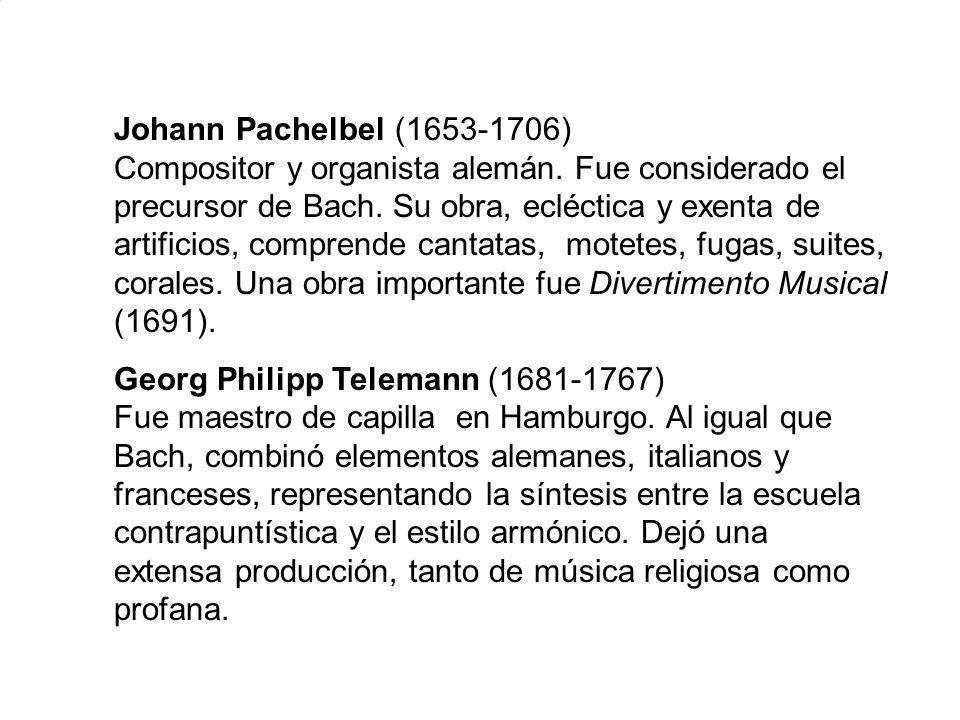 Johann Pachelbel (1653-1706) Compositor y organista alemán