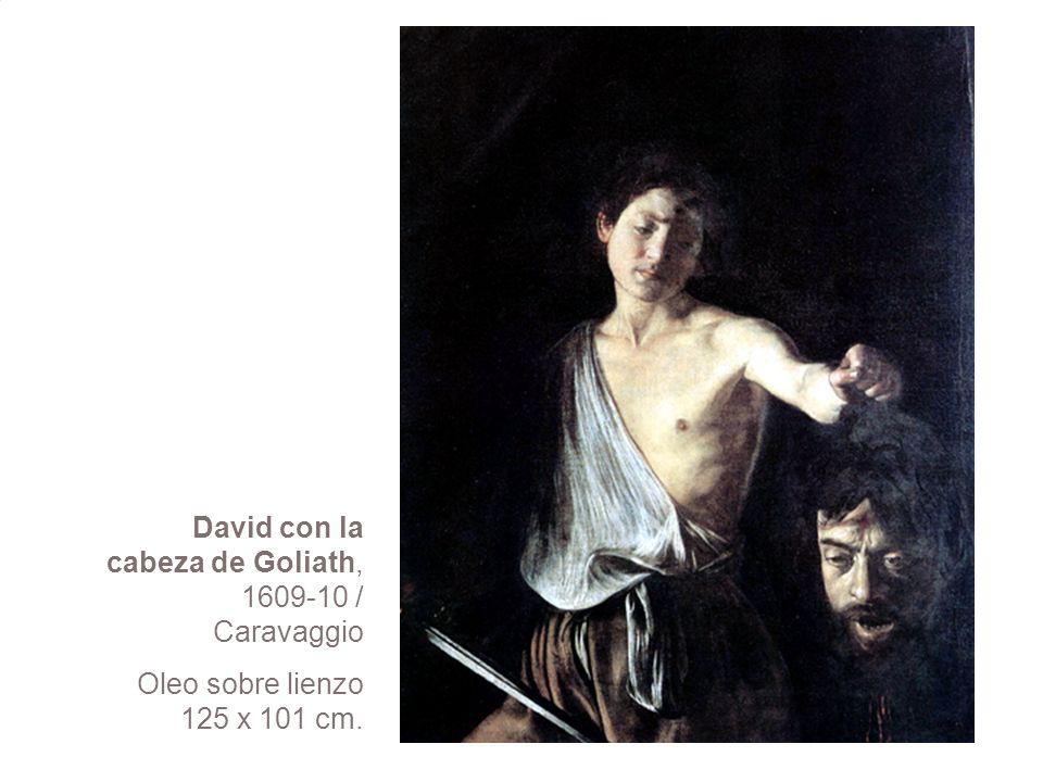 David con la cabeza de Goliath, 1609-10 / Caravaggio