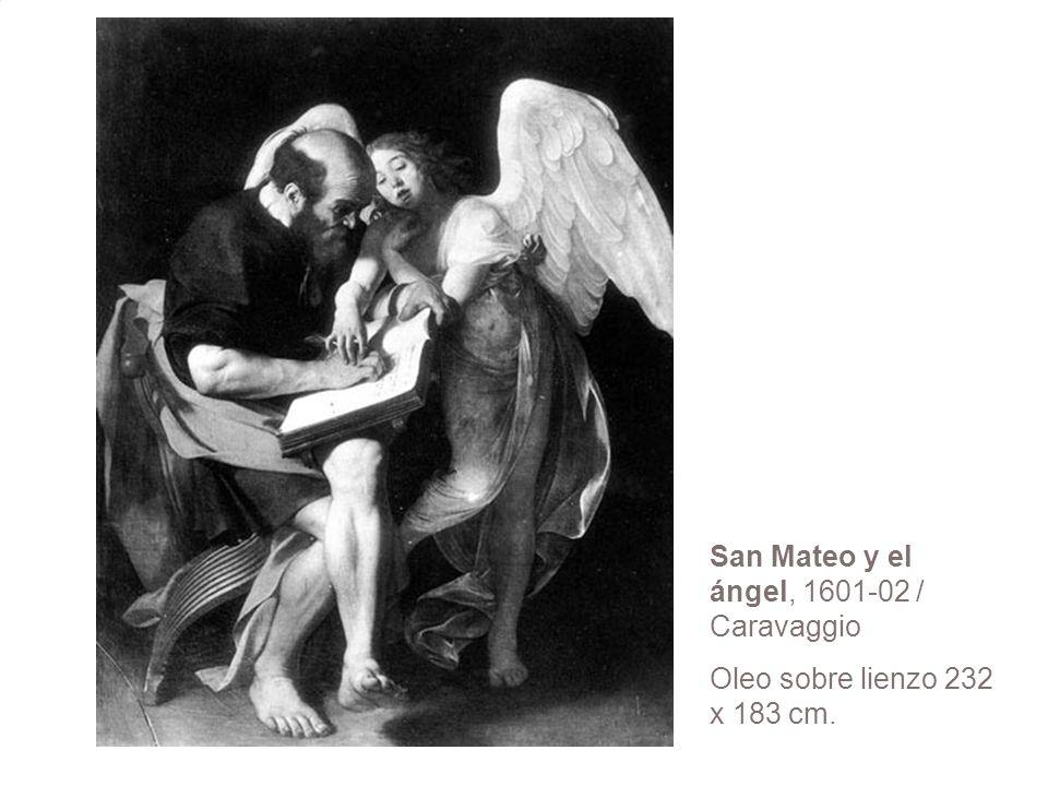 San Mateo y el ángel, 1601-02 / Caravaggio