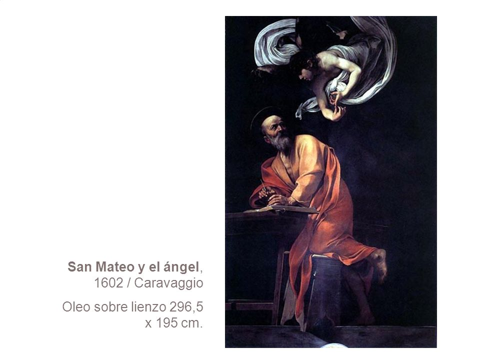 San Mateo y el ángel, 1602 / Caravaggio