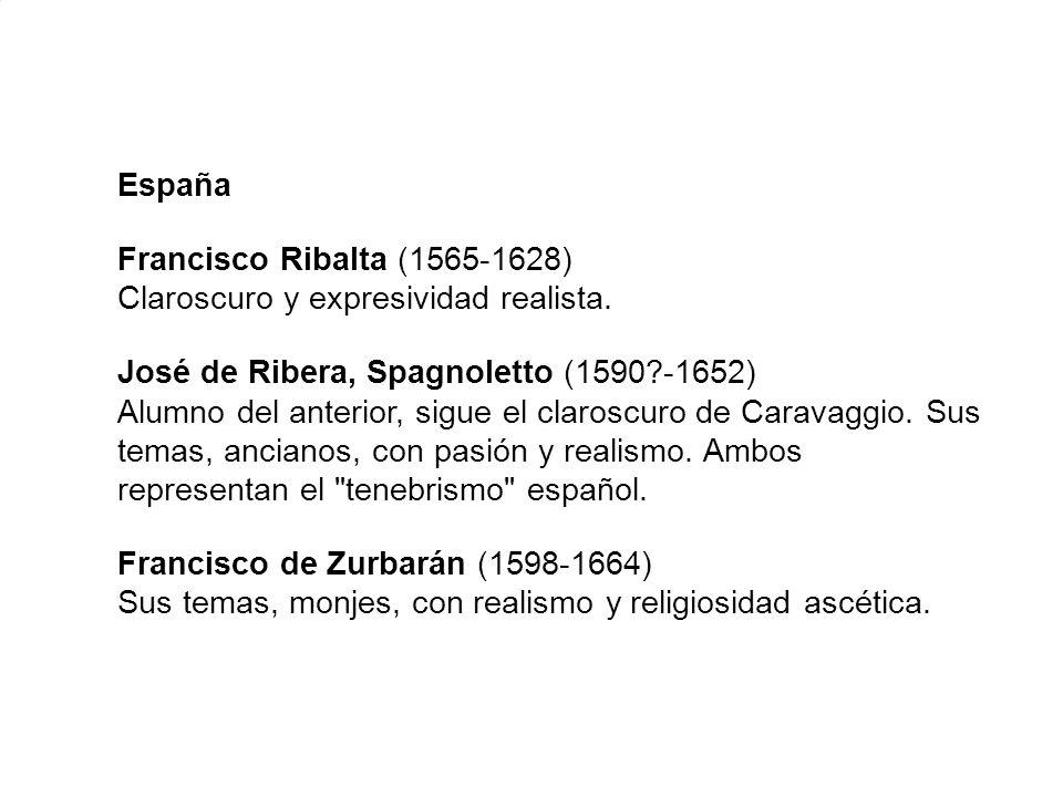España Francisco Ribalta (1565-1628) Claroscuro y expresividad realista.