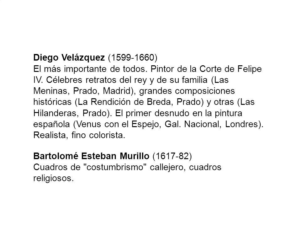 Diego Velázquez (1599-1660) El más importante de todos