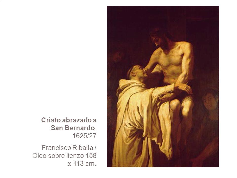Cristo abrazado a San Bernardo, 1625/27