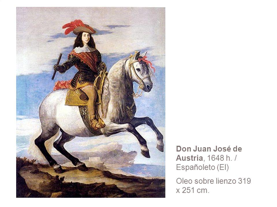 Don Juan José de Austria, 1648 h. / Españoleto (El)