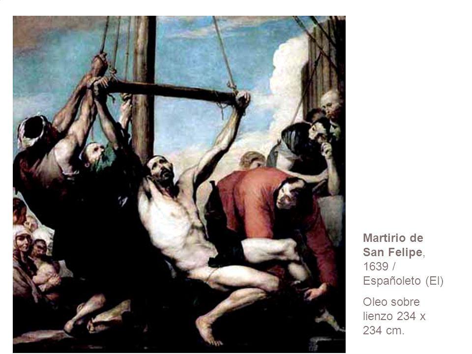 Martirio de San Felipe, 1639 / Españoleto (El)
