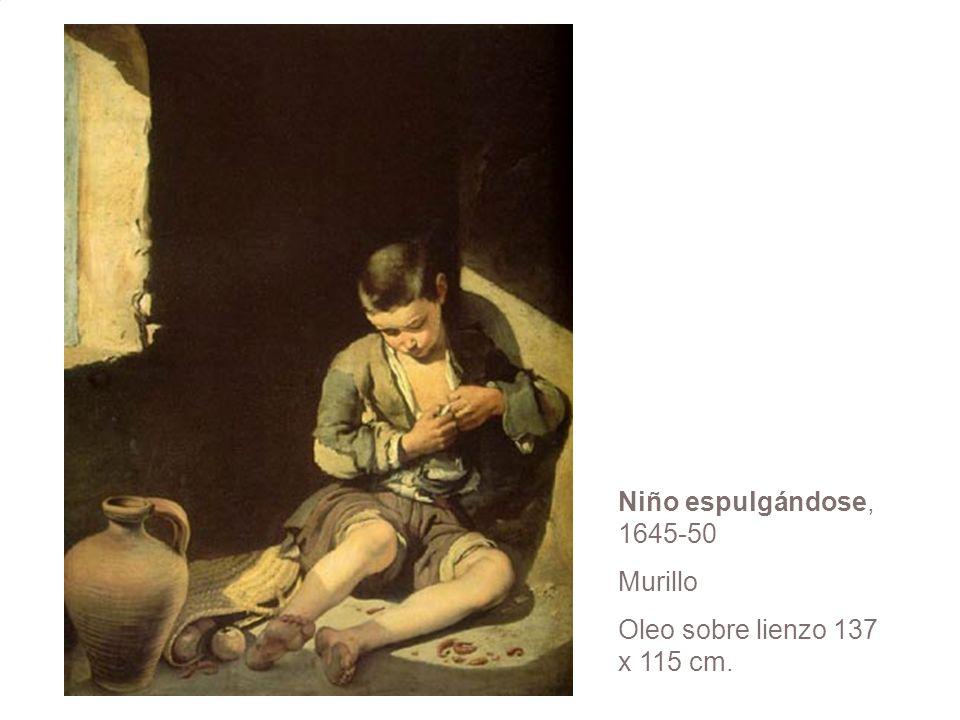 Niño espulgándose, 1645-50 Murillo Oleo sobre lienzo 137 x 115 cm.