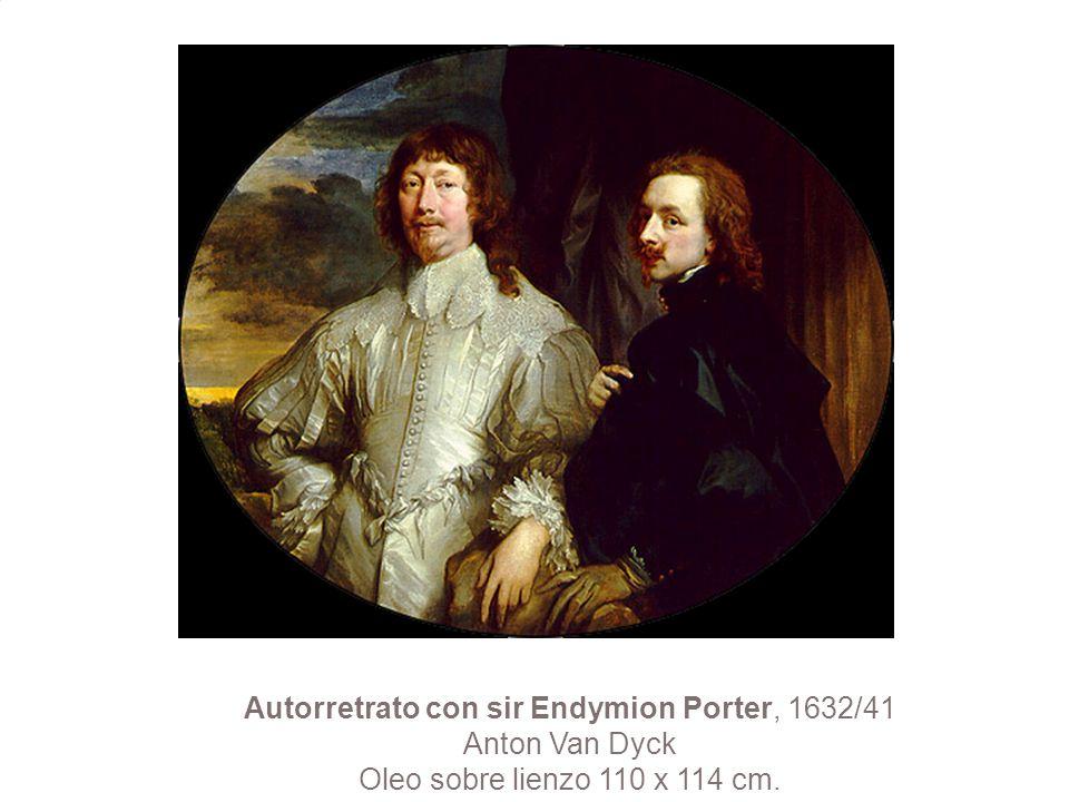 Autorretrato con sir Endymion Porter, 1632/41 Anton Van Dyck Oleo sobre lienzo 110 x 114 cm.