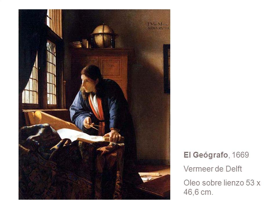El Geógrafo, 1669 Vermeer de Delft Oleo sobre lienzo 53 x 46,6 cm.