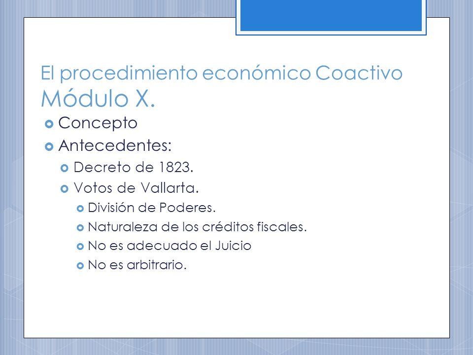 El procedimiento económico Coactivo Módulo X.