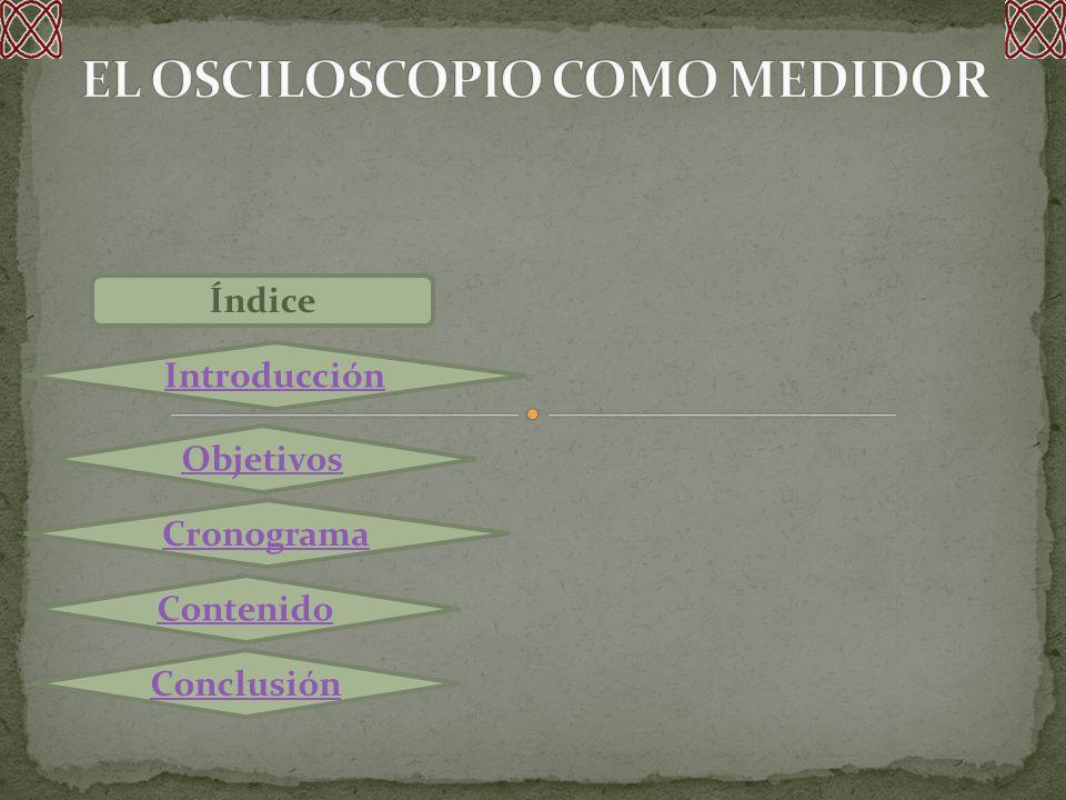 EL OSCILOSCOPIO COMO MEDIDOR