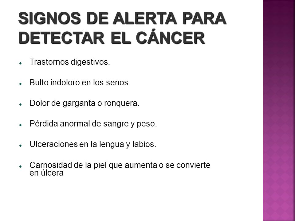 SIGNOS DE ALERTA PARA DETECTAR EL CÁNCER