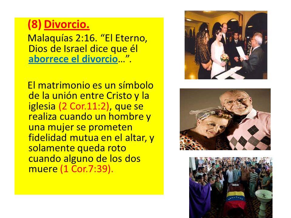 (8) Divorcio. Malaquías 2:16