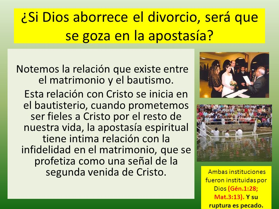 ¿Si Dios aborrece el divorcio, será que se goza en la apostasía