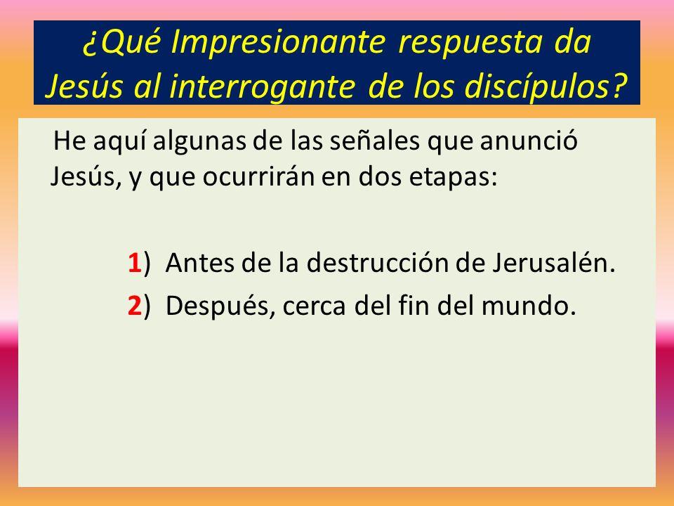 ¿Qué Impresionante respuesta da Jesús al interrogante de los discípulos