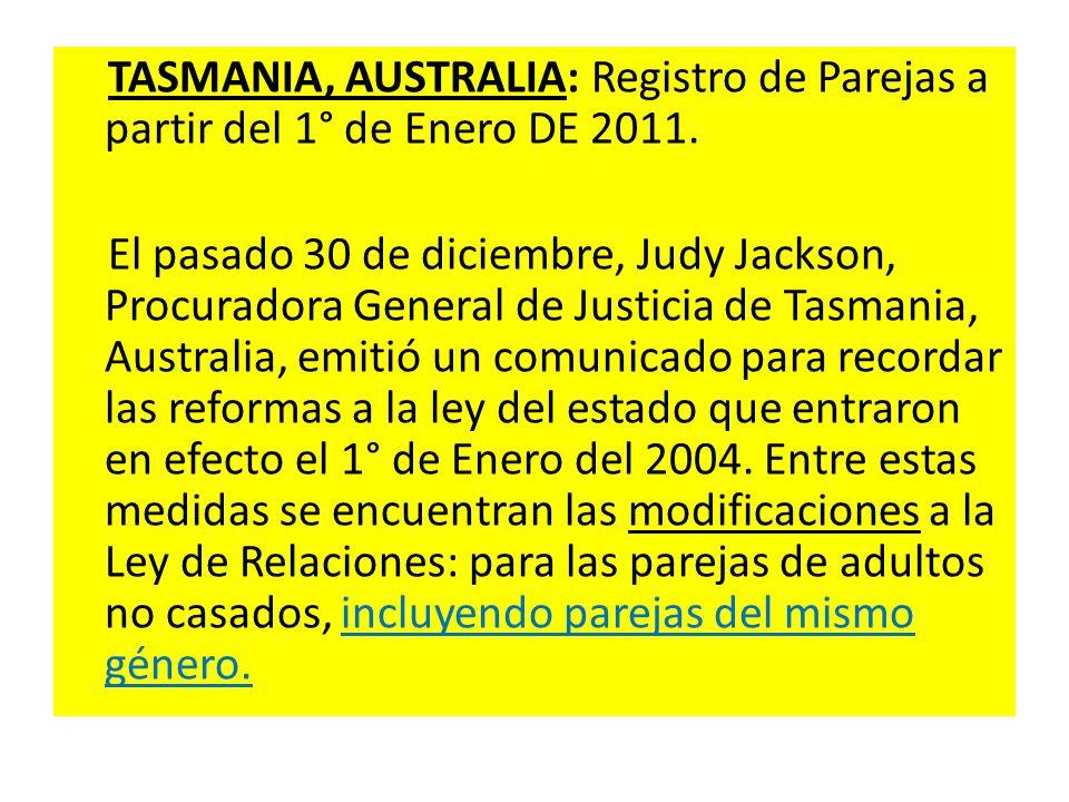 TASMANIA, AUSTRALIA: Registro de Parejas a partir del 1° de Enero DE 2011.