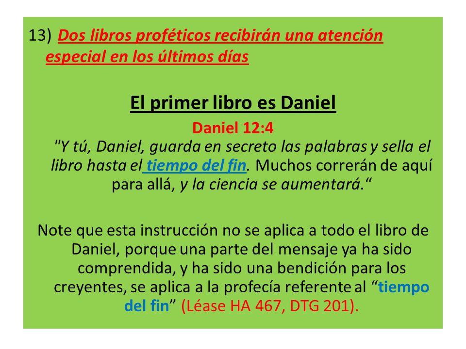 El primer libro es Daniel